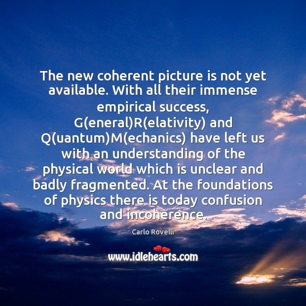 Image, The new coherent picture is not yet available. With all their immense