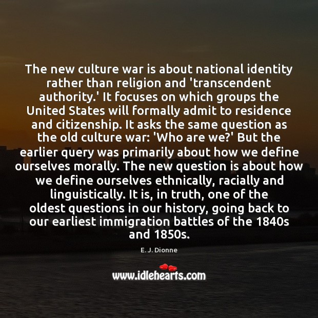 The new culture war is about national identity rather than religion and Image