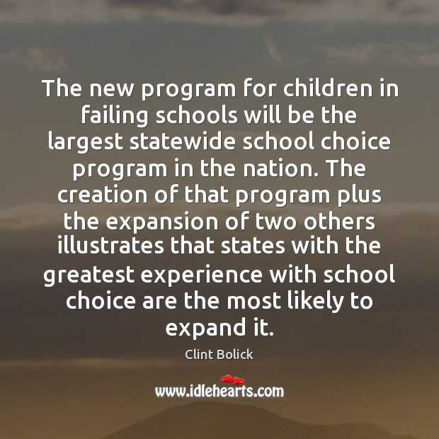 The new program for children in failing schools will be the largest Image