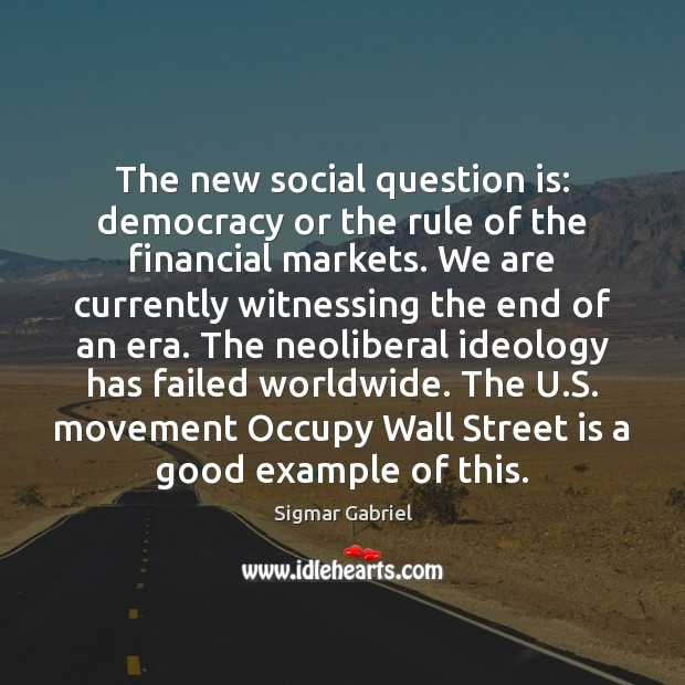 The new social question is: democracy or the rule of the financial Image