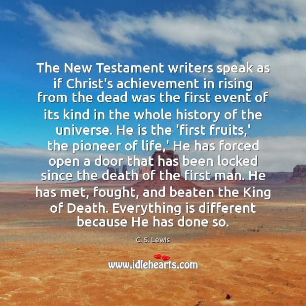 Image, The New Testament writers speak as if Christ's achievement in rising from