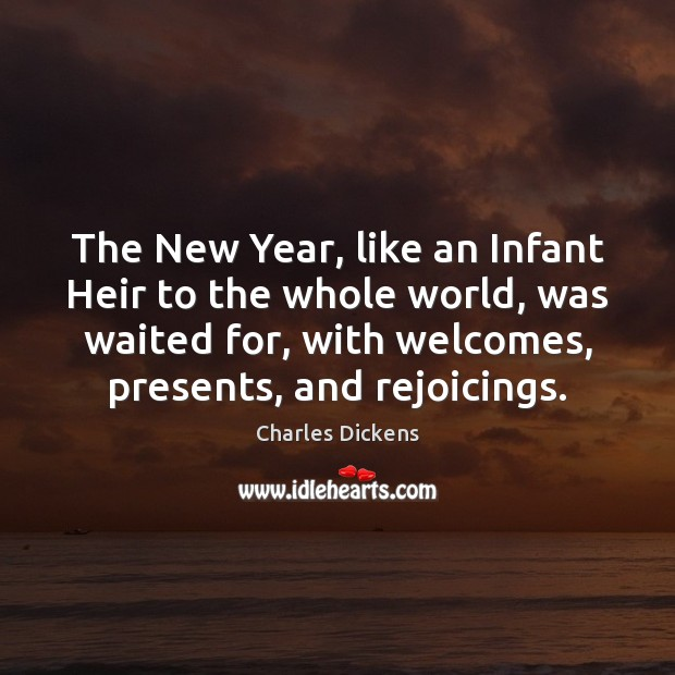 Image, The New Year, like an Infant Heir to the whole world, was