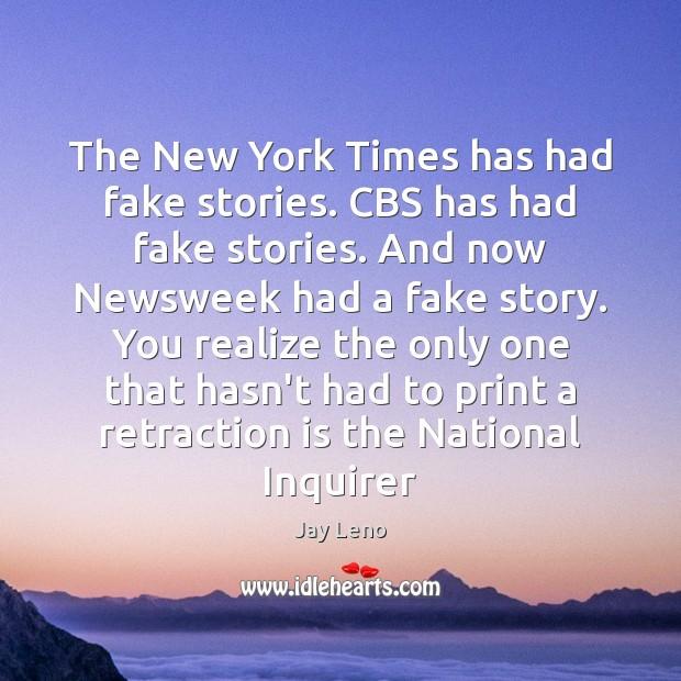 Image, The New York Times has had fake stories. CBS has had fake