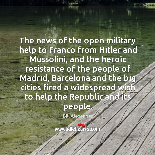 Image, The news of the open military help to franco from hitler and mussolini, and the heroic