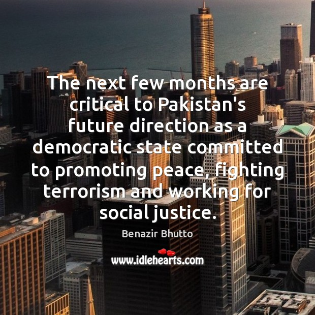 Image, The next few months are critical to Pakistan's future direction as a