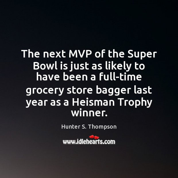 Image, The next MVP of the Super Bowl is just as likely to