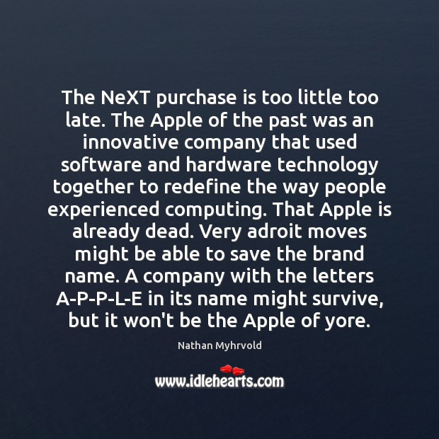 Image, The NeXT purchase is too little too late. The Apple of the