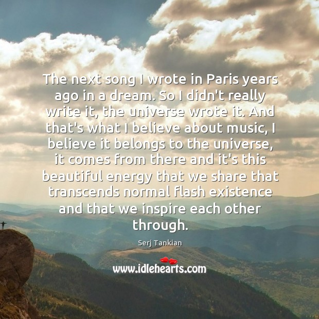 The next song I wrote in Paris years ago in a dream. Image