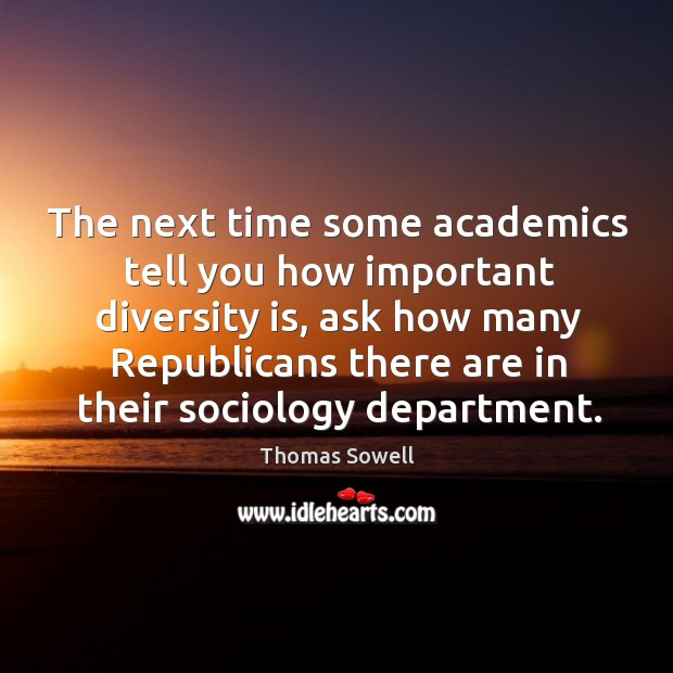 The next time some academics tell you how important diversity is Image