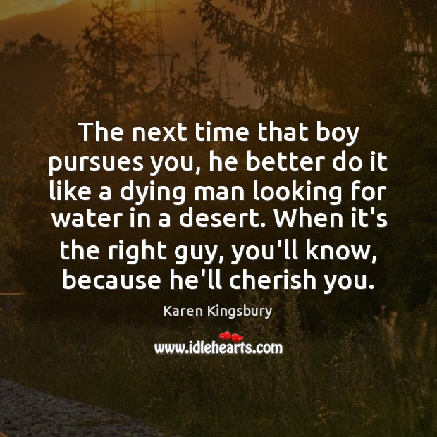 The next time that boy pursues you, he better do it like Image