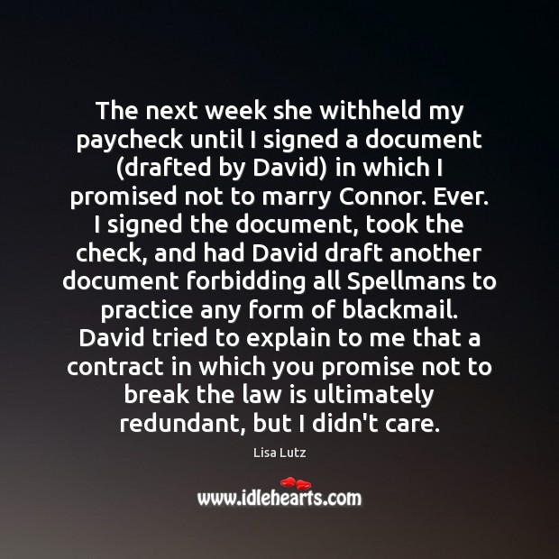 The next week she withheld my paycheck until I signed a document ( Image