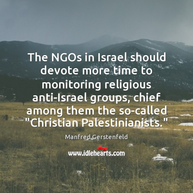 The NGOs in Israel should devote more time to monitoring religious anti-Israel Image