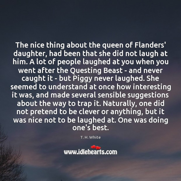 The nice thing about the queen of Flanders' daughter, had been that Image