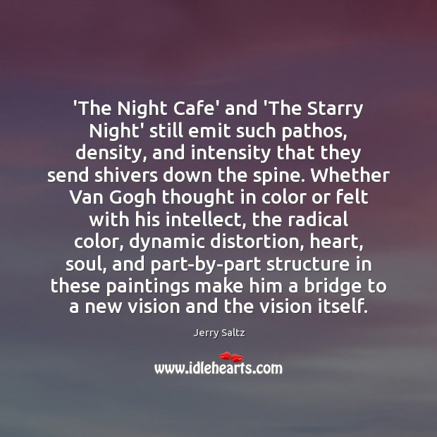 'The Night Cafe' and 'The Starry Night' still emit such pathos, density, Image