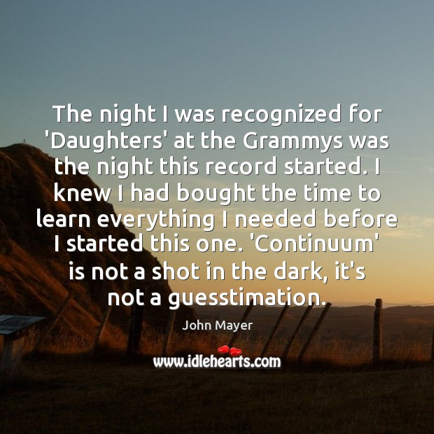 Image, The night I was recognized for 'Daughters' at the Grammys was the