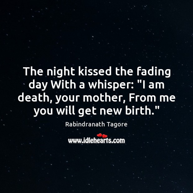 The Night Kissed The Fading Day With A Whisper I Am Death