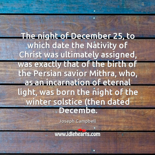 The night of december 25, to which date the nativity of christ was ultimately assigned Image