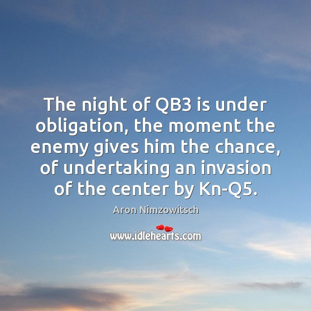 Image, The night of QB3 is under obligation, the moment the enemy gives