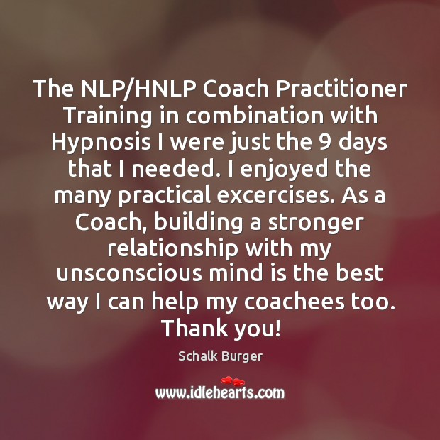 The NLP/HNLP Coach Practitioner Training in combination with Hypnosis I were Image