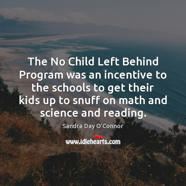 Image, The No Child Left Behind Program was an incentive to the schools