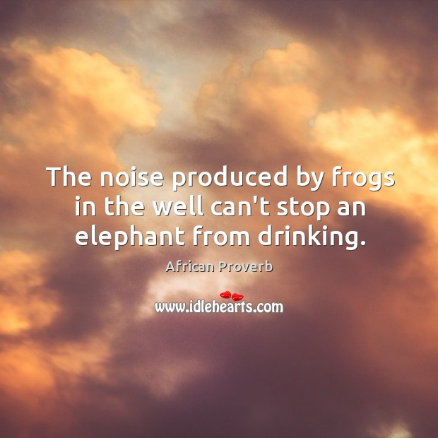 Image, The noise produced by frogs in the well can't stop an elephant from drinking.