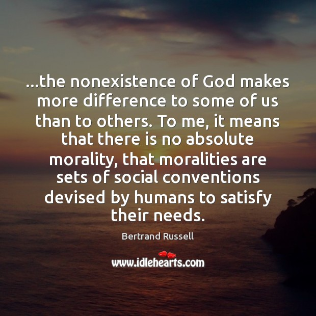 Image, …the nonexistence of God makes more difference to some of us than