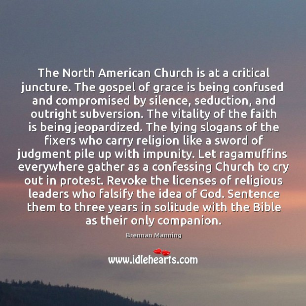 Image, The North American Church is at a critical juncture. The gospel of