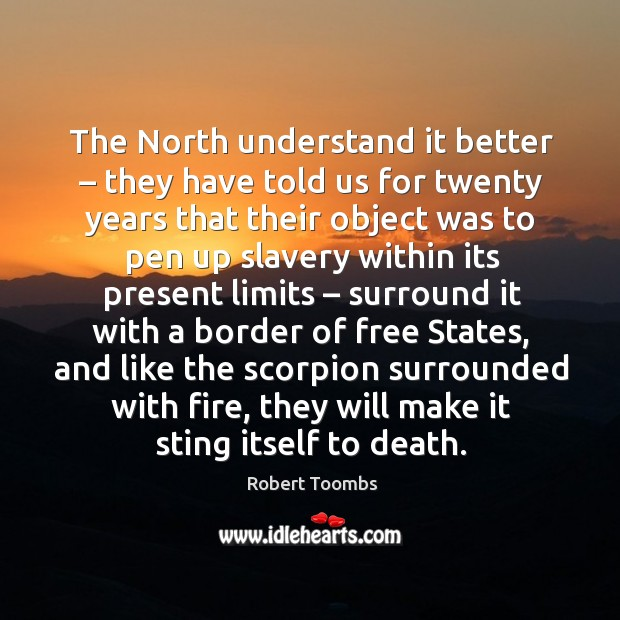 The north understand it better – they have told us for twenty years that their object Image