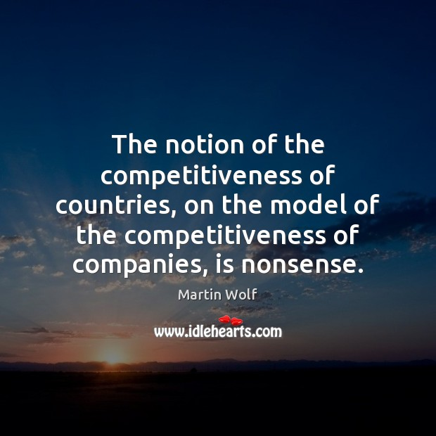 The notion of the competitiveness of countries, on the model of the Image