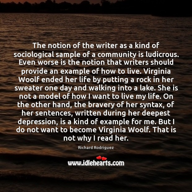 The notion of the writer as a kind of sociological sample of Image