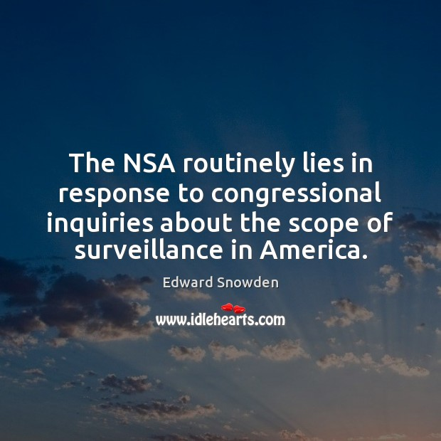 The NSA routinely lies in response to congressional inquiries about the scope Image