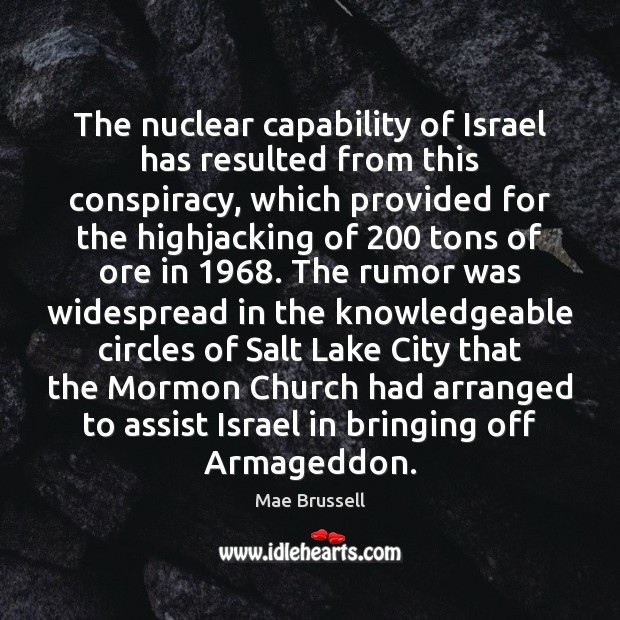 Image, The nuclear capability of Israel has resulted from this conspiracy, which provided