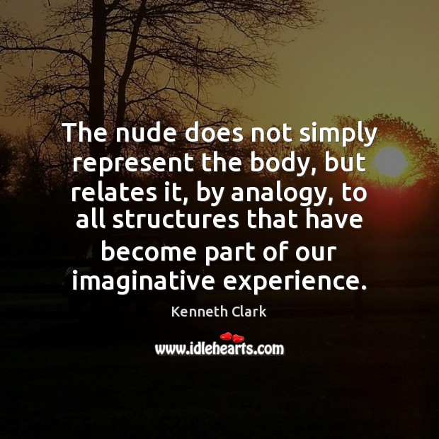 Image, The nude does not simply represent the body, but relates it, by