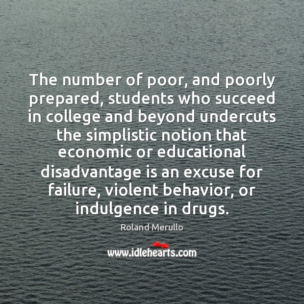 Image, The number of poor, and poorly prepared, students who succeed in college