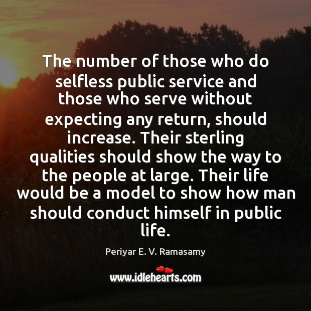 The number of those who do selfless public service and those who Image