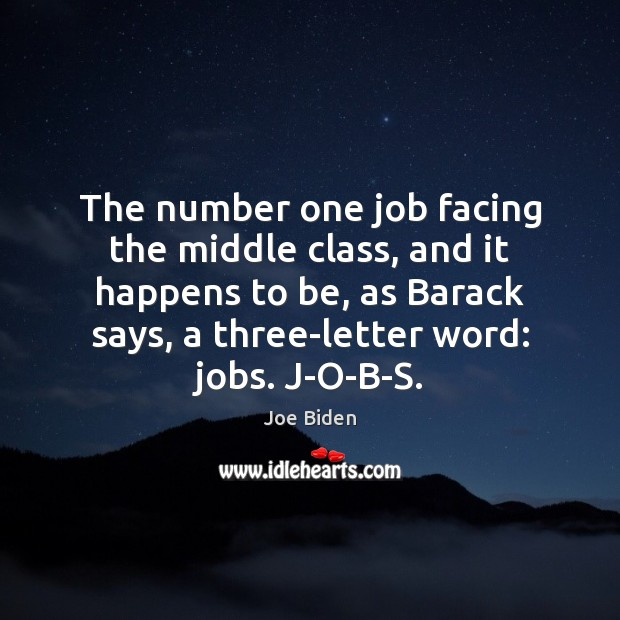 The number one job facing the middle class, and it happens to Image