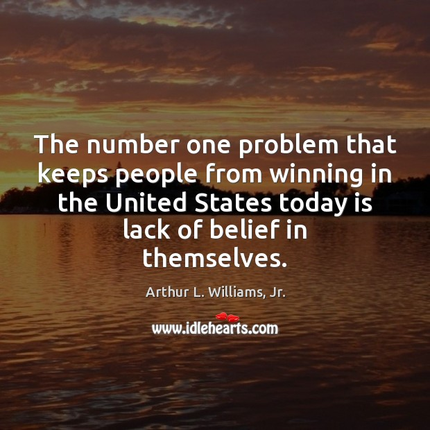Image, The number one problem that keeps people from winning in the United