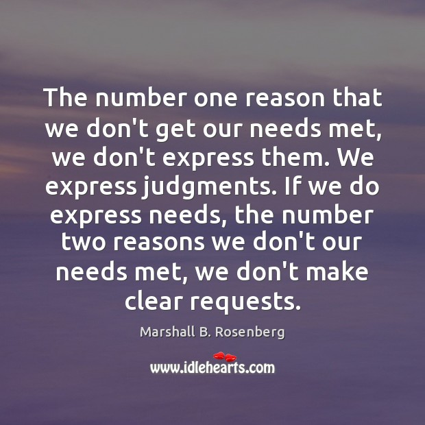 Image, The number one reason that we don't get our needs met, we