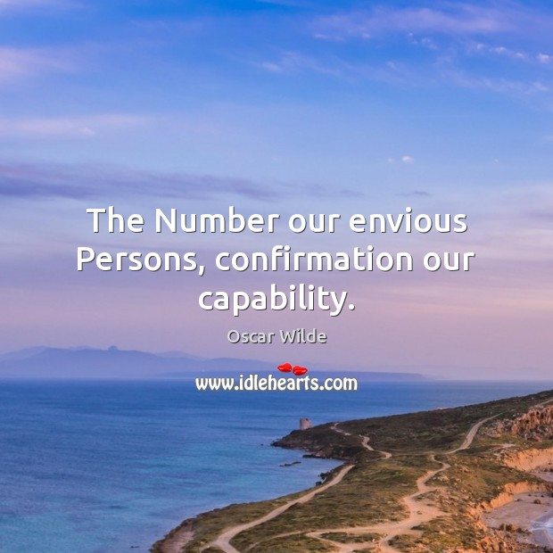 Image, The Number our envious Persons, confirmation our capability.
