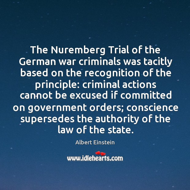Image, The Nuremberg Trial of the German war criminals was tacitly based on