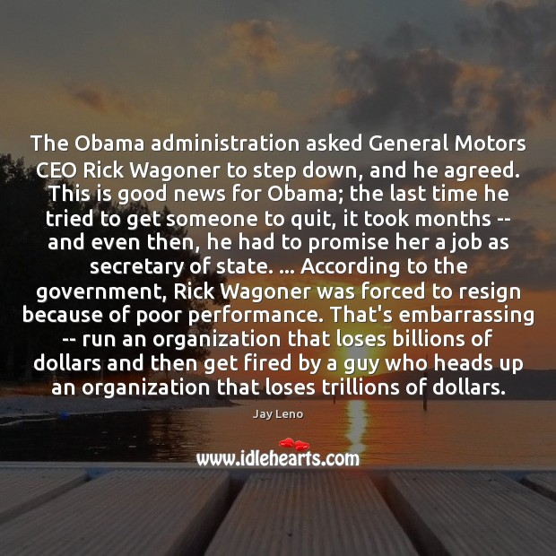 Image, The Obama administration asked General Motors CEO Rick Wagoner to step down,