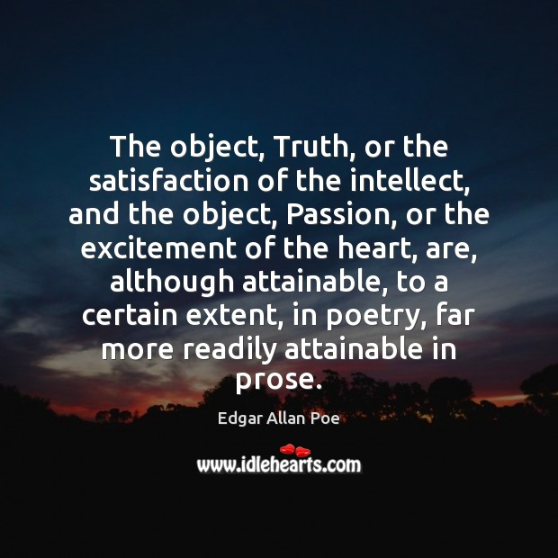 The object, Truth, or the satisfaction of the intellect, and the object, Image