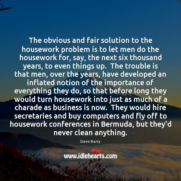 Image, The obvious and fair solution to the housework problem is to let