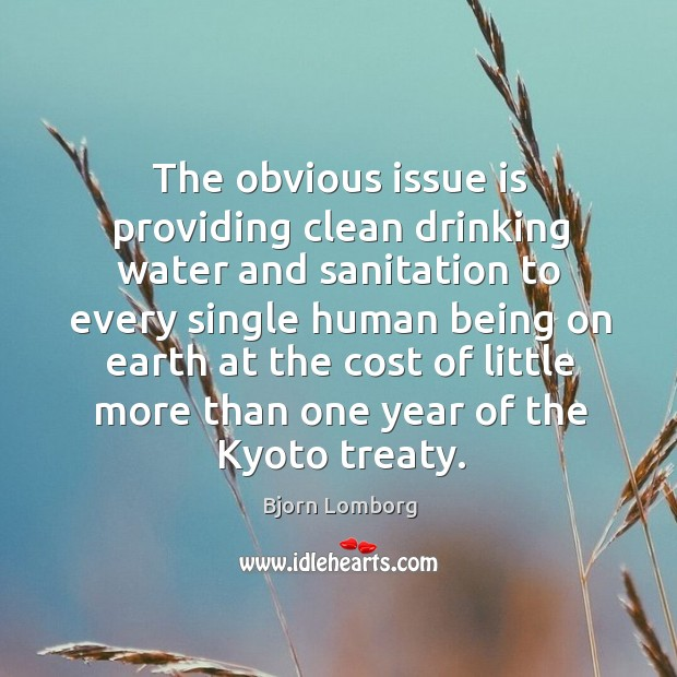 Image, The obvious issue is providing clean drinking water and sanitation to every single human being