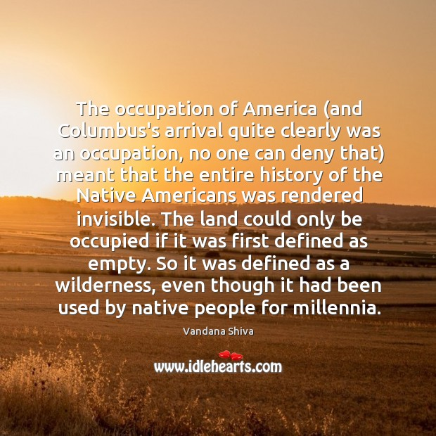 The occupation of America (and Columbus's arrival quite clearly was an occupation, Image