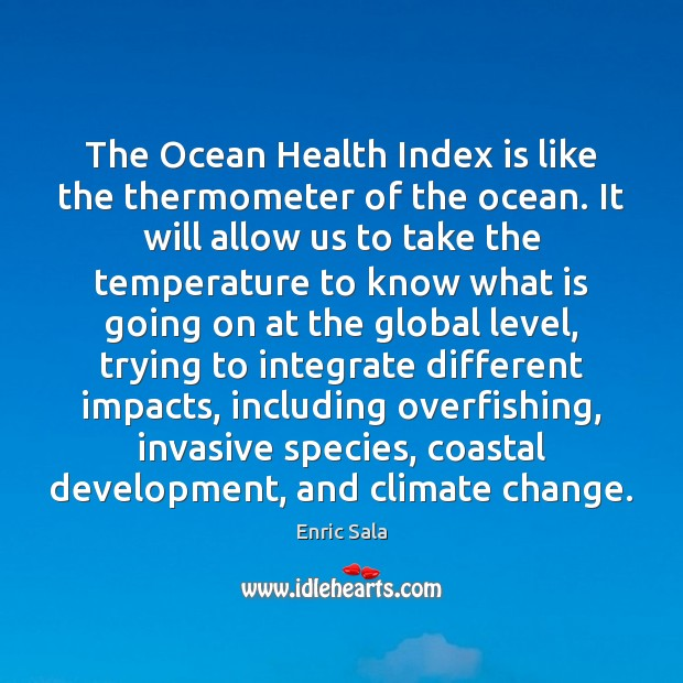 Image, The Ocean Health Index is like the thermometer of the ocean. It