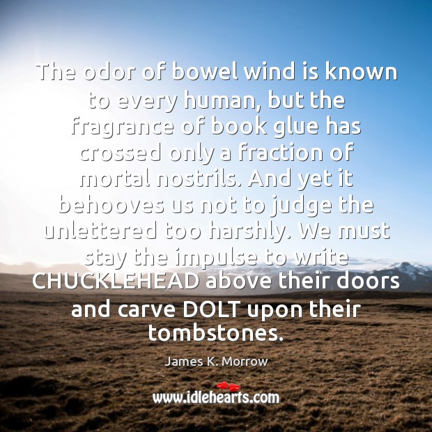 The odor of bowel wind is known to every human, but the Image