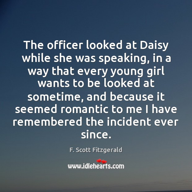 Image, The officer looked at Daisy while she was speaking, in a way