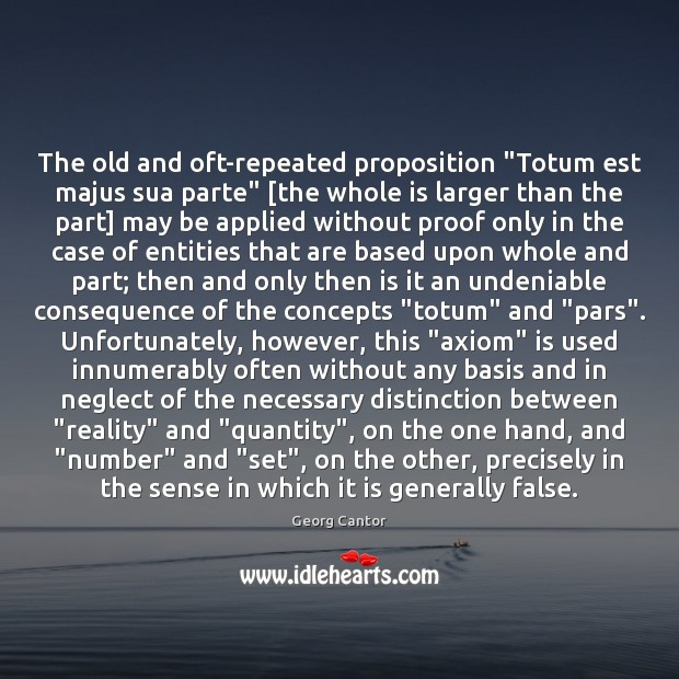 "Image, The old and oft-repeated proposition ""Totum est majus sua parte"" [the whole"