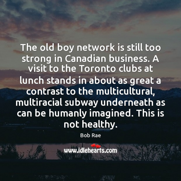 Image, The old boy network is still too strong in Canadian business. A